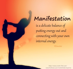 Manifestation is a delicate balance